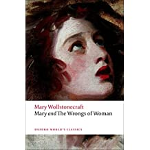 Mary and The Wrongs of Woman n/e (Oxford World's Classics)