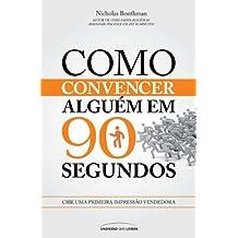 Como Convencer Alguém Em 90 Segundos (Em Portuguese do Brasil)