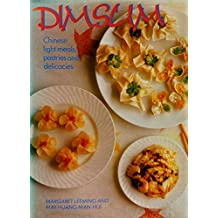 Dim Sum: Chinese Hors d'Oeuvres and Light Meals