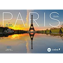 Paris et ses lumières (bilingue Français-Anglais): Paris and its light
