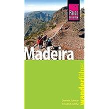Reise Know-How Wanderführer Madeira: mit Karten, Höhenprofilen und GPS-Tracks