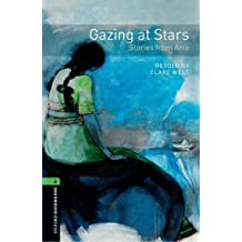 Oxford Bookworms Library: Oxford Bookworms 6. Gazing at Stars. Stories from Asia CD Pack