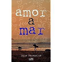 Amor a mar (Spanish Edition)