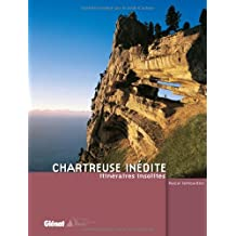 Chartreuse inédite : Itinéraires insolites