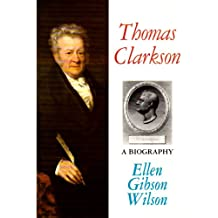 Thomas Clarkson: A Biography