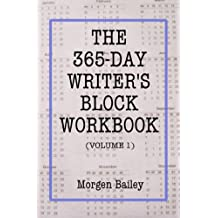 The 365-Day Writer's Block Workbook (Volume 1)