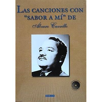 Read Canciones Con Sabor A Mi De Alvaro Carrillo Pdf Kshitijtimotej