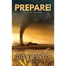 Prepare!: For the End-time Harvest