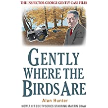 Gently Where The Birds Are (Inspector George Gently Series)