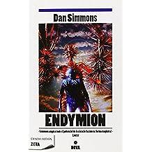 Endymion (Los cantos de Hyperion Vol. III) (B DE BOLSILLO)