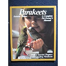 Parakeets (Barron's pet care series) by Annette Wolter (1982-01-15)