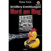 Mord am Ring: Kurzkrimi (Schäfers Ermittlungen 5)