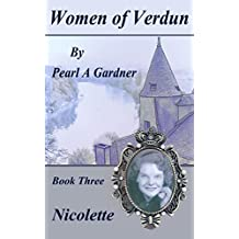 Nicolette (Women of Verdun Book 3)