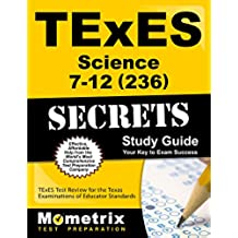 TExES Science 7-12 (236) Secrets Study Guide: TExES Test Review for the Texas Examinations of Educator Standards (English Edition)