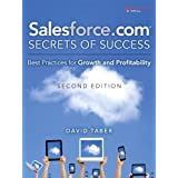 Salesforce.com Secrets of Success: Best Practices for Growth and Profitability by David Taber (2009-05-15)