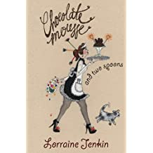 Chocolate Mousse and Two Spoons (Honno Modern Fiction)