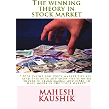 The Winning Theory in the Stock Market
