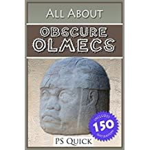 All About: Obscure Olmecs (All About... Book 12) (English Edition)