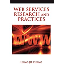 Web Services Research and Practices (Advances in Web Services Research, Band 2)
