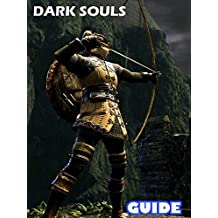 Dark Souls III Game Guide & Walkthrough in Ten Easy Steps (English Edition)
