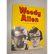 Woody Allen: An illustrated biography