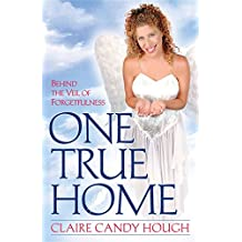 One True Home - Behind the Veil of Forgetfulness