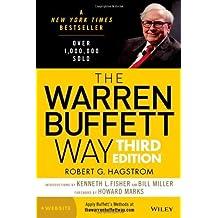 The Warren Buffett Way, + Website by Hagstrom, Robert G. (2013) Hardcover