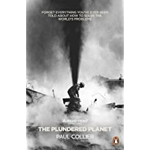 The Plundered Planet: How to Reconcile Prosperity with Nature by Paul Collier(2011-08-01)