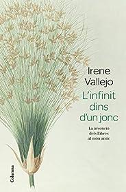L'infinit dins d'un jonc: La invenció dels llibres al món antic (Catalan