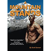A Mountain Stands: Confessions of a Suppressed Genius