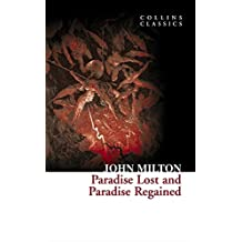 Paradise Lost and Paradise Regained (Collins Classics)