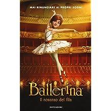 Ballerina. Il romanzo del film
