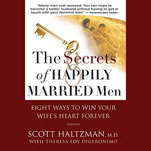 The Secrets of Happily Married Men  Audiolibri