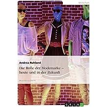 Die Rolle der Modemarke – heute und in der Zukunft