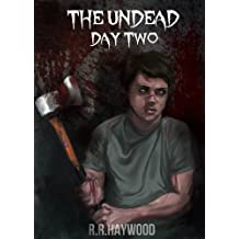 The Undead Day Two.