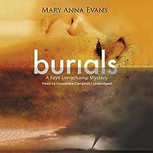 Burials: A Faye Longchamp Mystery