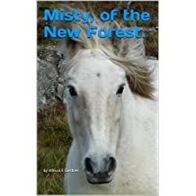 Misty of the New Forest. (English Edition)