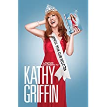 Official Book Club Selection: A Memoir According to Kathy Griffin (English Edition)
