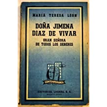 Doña Jimena Díaz de Vivar, gran señora de todos los deberes.
