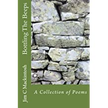 Bottling The Beeps: A Collection of Poems