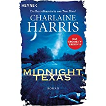 Midnight, Texas: Roman (Midnight, Texas-Serie 1)