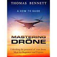 Mastering the Drone (English Edition)