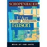 L'art d'avoir toujours raison (La Petite Collection) (French Edition)