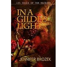 In a Gilded Light by Jennifer Brozek (2010-08-01)