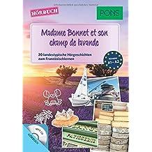 """PONS Hörbuch Französisch """"Madame Bonnet et son champ de lavande"""" - 20 landestypische Hörgeschichten zum Französischlernen (PONS Lektüre in Bildern)"""