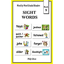 SIGHT WORDS: Book 9 (LEARN THE SIGHT WORDS)