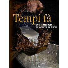Tempi fà : Arts et traditions populaires de Corse