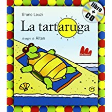 La tartaruga. Con CD Audio