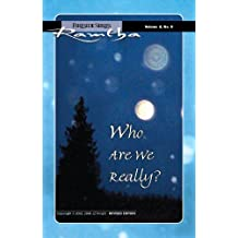 Who Are We Really?