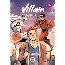 Villain: Scott